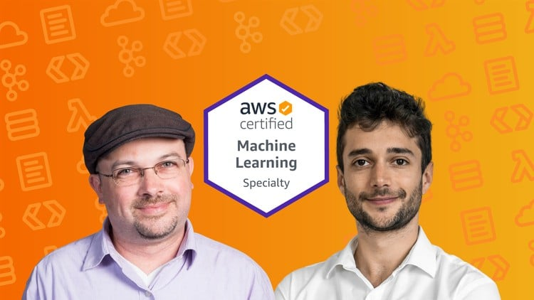 AWS Certified Machine Learning Specialty 2021- Hands On!